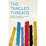 The Tangled Threads (English Edition)