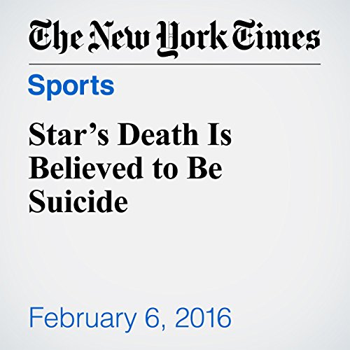 Star's Death Is Believed to Be Suicide cover art