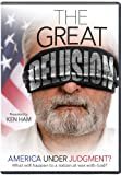 The Great Delusion: America Under Judgment