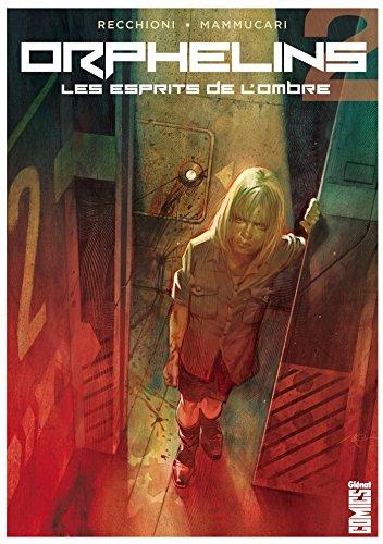 Orphelins - Tome 02: Les Esprits de l'ombre