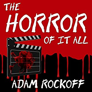 The Horror of It All audiobook cover art
