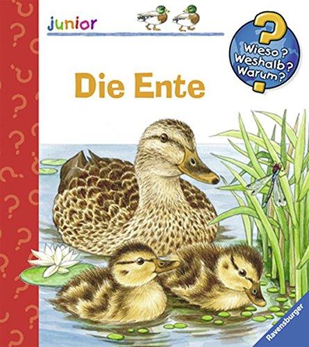 Die Ente (Wieso? Weshalb? Warum? junior, Band 27)