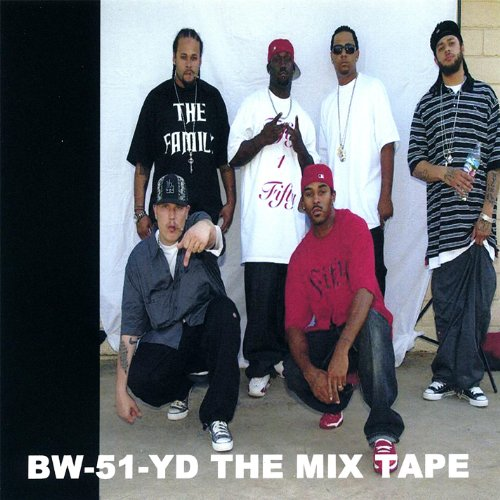 Bw-51-Yd the Mix Tape [Explicit]