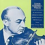 Louis Kaufman, Violon : Bloch, Quincy Porter, Still, Danzas de Panama