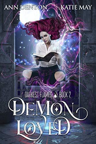 Demon Loved (Darkest Flames Book 2)