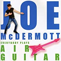 Everybody Plays Air Guitar