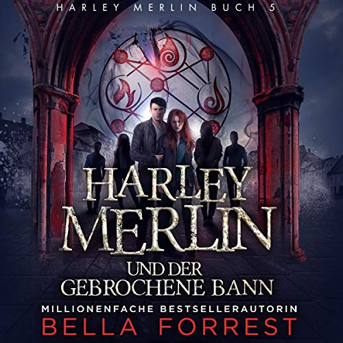 Harley Merlin und der gebrochene Bann [Harley Merlin and the Broken Spell] cover art