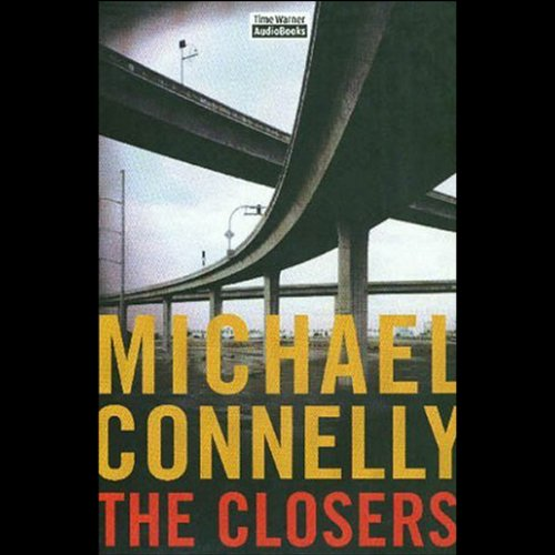 The Closers: Harry Bosch Series, Book 11 cover art