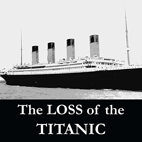 The Loss of the S.S. Titanic cover art