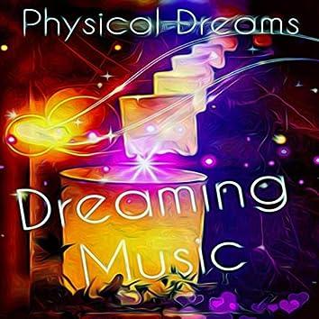 Dreaming Music