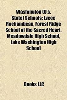 Washington (U.S. State) School Introduction: Medical Lake High School, Lycee Rochambeau, Cedarcrest High School, Meadowdal...