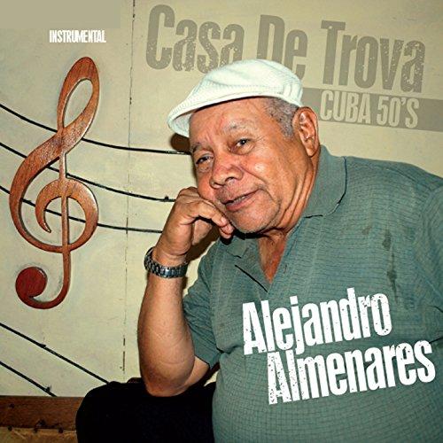 Casa de Trova (Cuba 50's Instrumental)