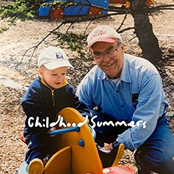 Childhood Summers