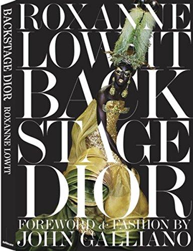 Preisvergleich Produktbild Backstage Dior. Foreword & Fashion by John Galliano
