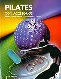 Pilates con accesorios. Rodillo, banda elástica, círculo mágico, pelota