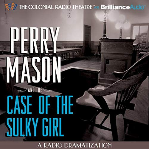 Perry Mason and the Case of the Sulky Girl cover art