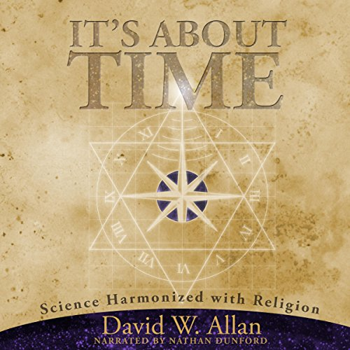 It's About Time: Science Harmonized with Religion cover art