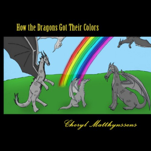 How the Dragons Got Their Colors audiobook cover art