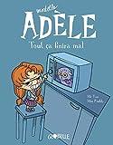 Mortelle Adèle Tome 1 - Tout Ça Finira Mal