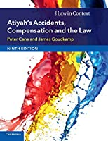 Atiyah's Accidents, Compensation and the Law (Law in Context)