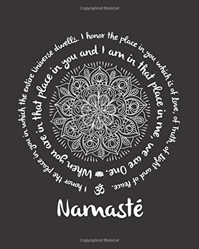 Namaste We Are One: Yoga Journal With Meditating, Inspirational & Zen Quotes - Best Gift Idea For Yoga Teacher, Instructor, Student - Black Cover Lined Notebook 8'x10'