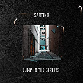 Jump in the Streets
