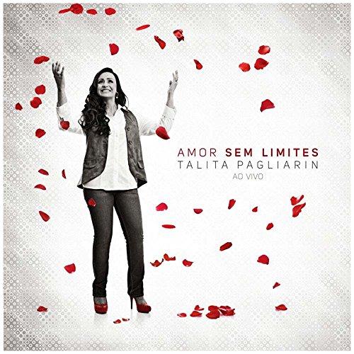 CD Talita Pagliarin Amor sem limites Ao vivo