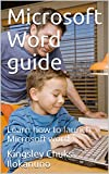Microsoft Word guide: Learn how to launch Microsoft word (English Edition)
