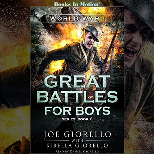 World War I: Great Battles for Boys, Book 6