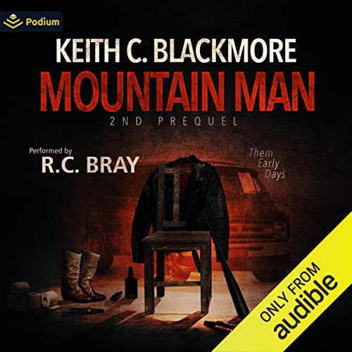 Mountain Man: 2nd Prequel Audiobook By Keith C. Blackmore cover art