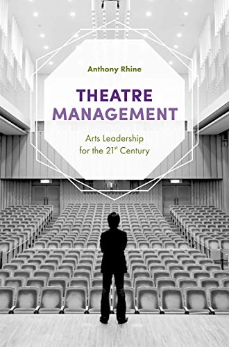 Theatre Management: Arts Leaders...