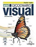 Diccionario Mini Visual Inglés-Español (LAROUSSE - Diccionarios Visuales)