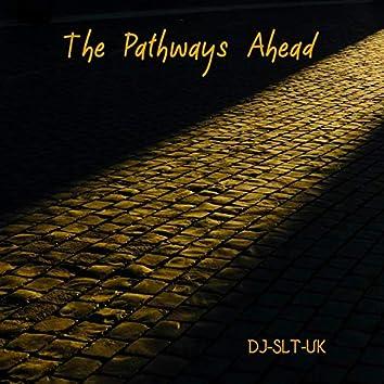 The Pathways Ahead