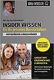 Insider Wissen für Ihr privates Bauvorhaben: Fertighäuser & Massivhäuser (Bauinsider, Band 1)