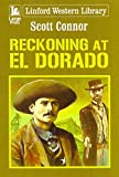 Reckoning At El Dorado (Linford Western Library)