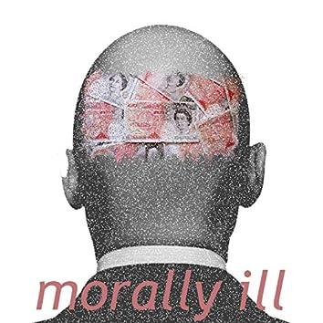 Morally Ill