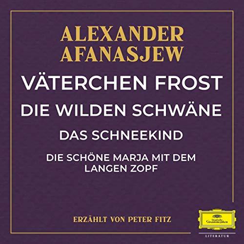 Väterchen Frost / Die wilden Schwäne / Das Schneekind / Die schöne Marja mit dem langen Zopf Titelbild