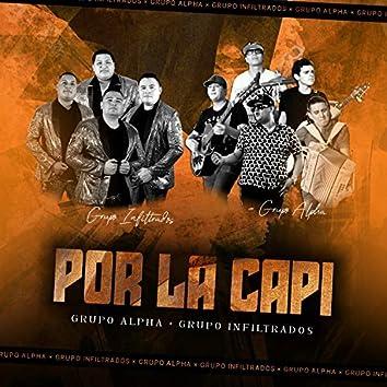 Por la Capi (feat. Grupo Infiltrados)