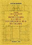 Sumario y breve declaración de los diseños y estampas de la fábrica de San Lorencio el Real del Escurial.
