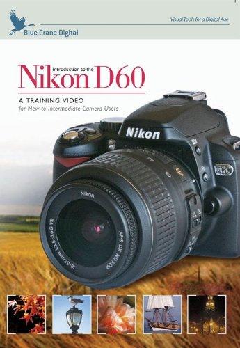 Introduction to the Nikon D60 Digital SLR