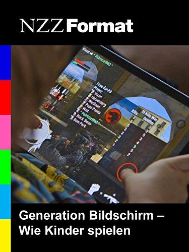 NZZ Format - Generation Bildschirm: Wie Kinder spielen