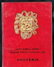 Sant Kirpal Singh DIAMOND JUBILEE CELEBRATION 1969 SOUVENIR