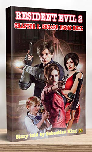 Resident Evil 2: Chapter 2. Escape from Hell (English Edition)