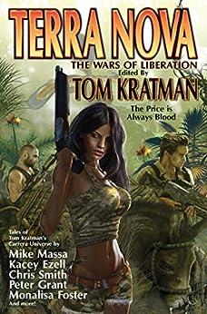 Terra Nova: The Wars of Liberation by [Tom Kratman]
