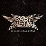 【店舗限定先着特典付き】10 BABYMETAL YEARS (初回限定盤A CD+Blu-ray) (プロフェットカード(予言者カード)ランダム1枚+デカ缶バッジ付き)