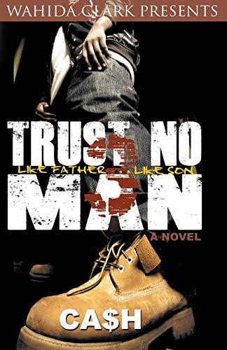 Trust No Man Part 3 (Wahida Clark Presents)