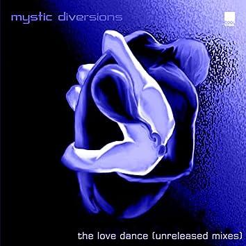 The Love Dance (Unreleased Mixes)