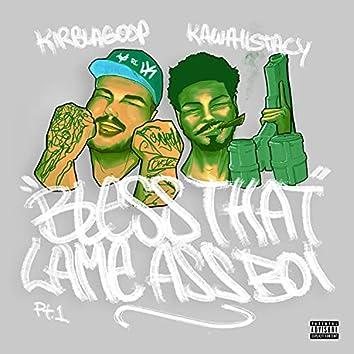 BLESSThemLameAssBoyz (feat. kirblagoop)