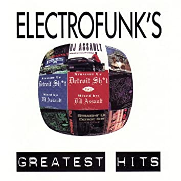 Electrofunk Greatest Hits