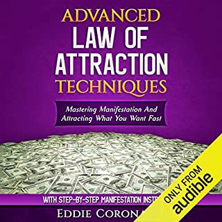 Advanced Law of Attraction Techniques audiobook cover art